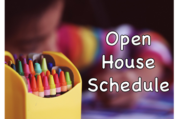 Picture of Crayons with Open House Schedule text